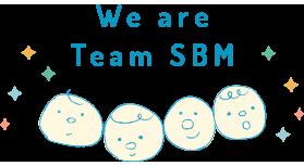 we are team SBM